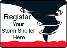 Register your Storm Shelter Here
